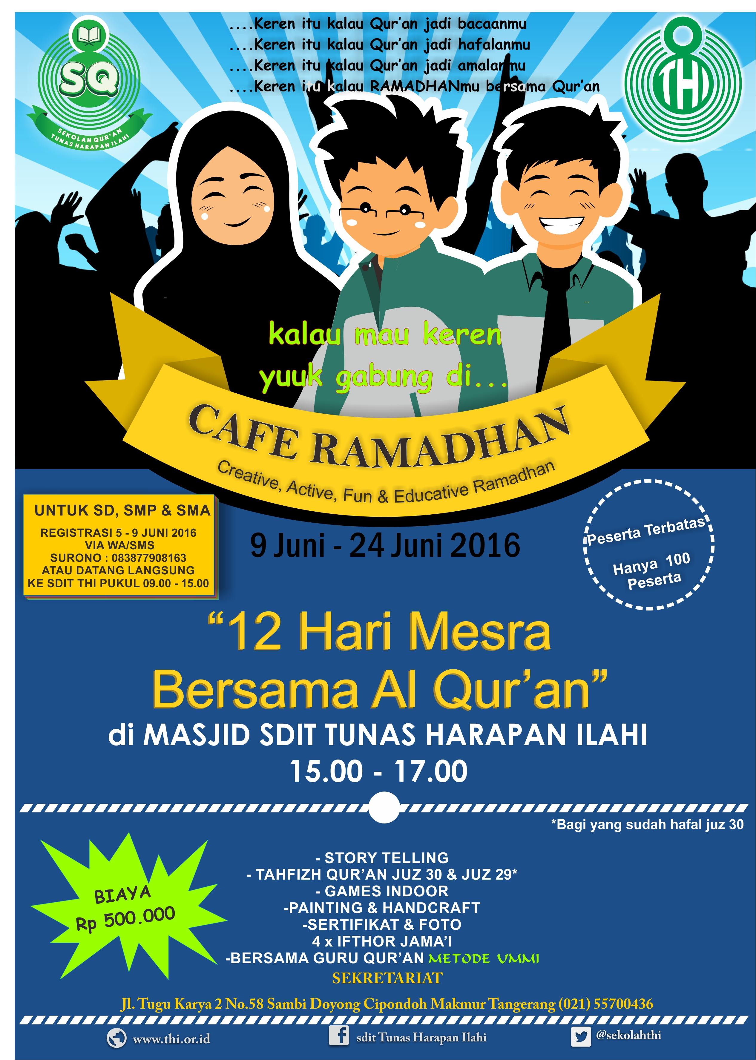 CAFE RAMADHAN 1437 H